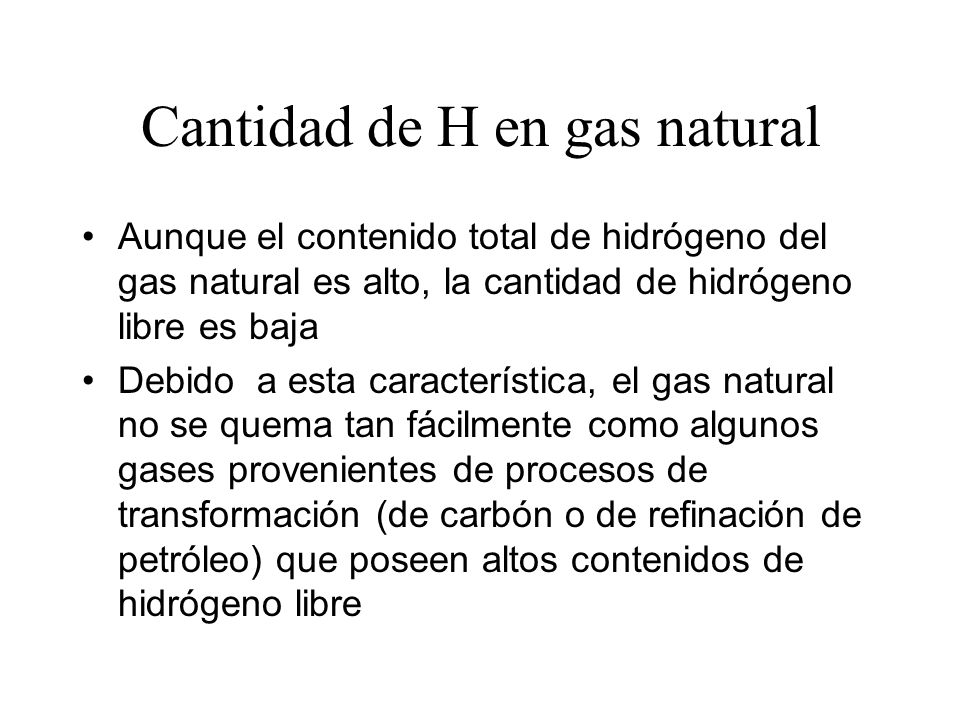 Cantidad de H en gas natural
