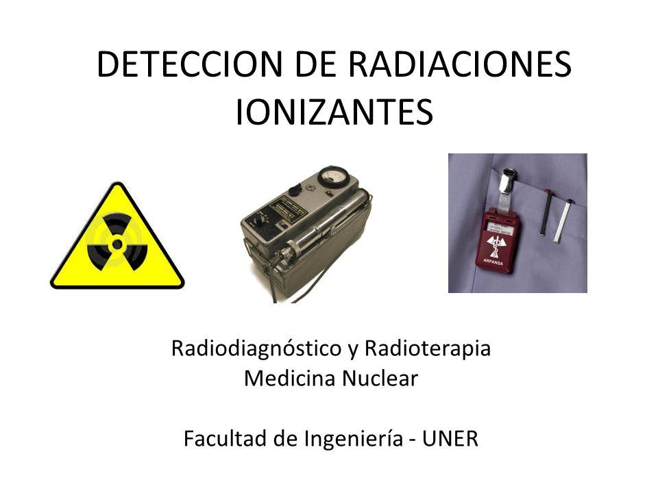 DETECCION DE RADIACIONES IONIZANTES