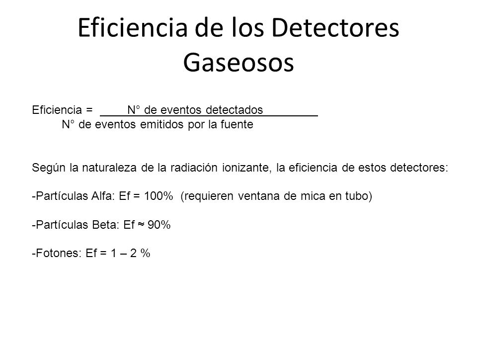 Eficiencia de los Detectores Gaseosos