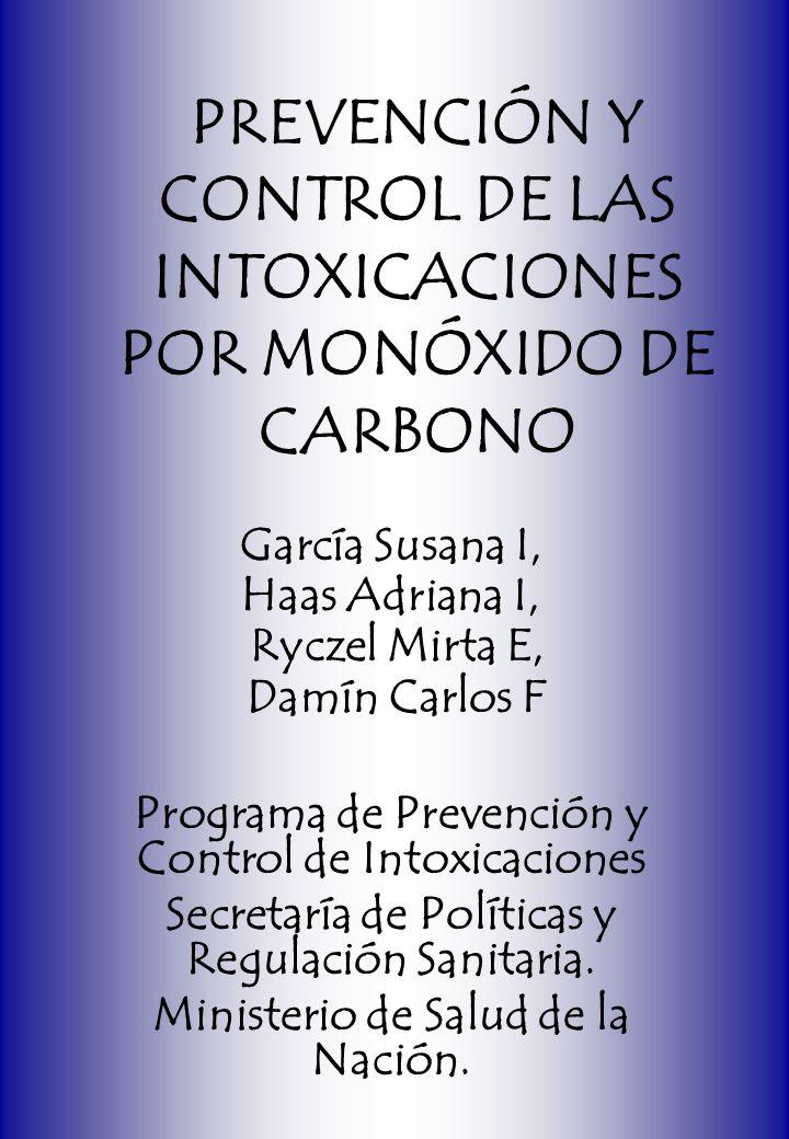 PREVENCIÓN Y CONTROL DE LAS INTOXICACIONES POR MONÓXIDO DE CARBONO