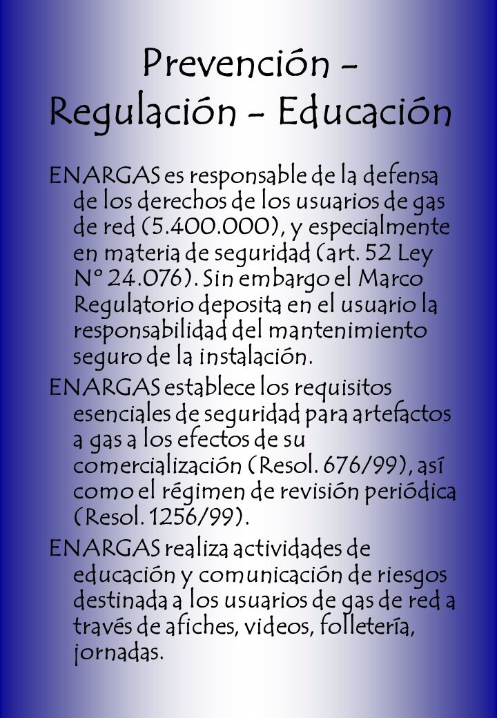 Prevención - Regulación - Educación