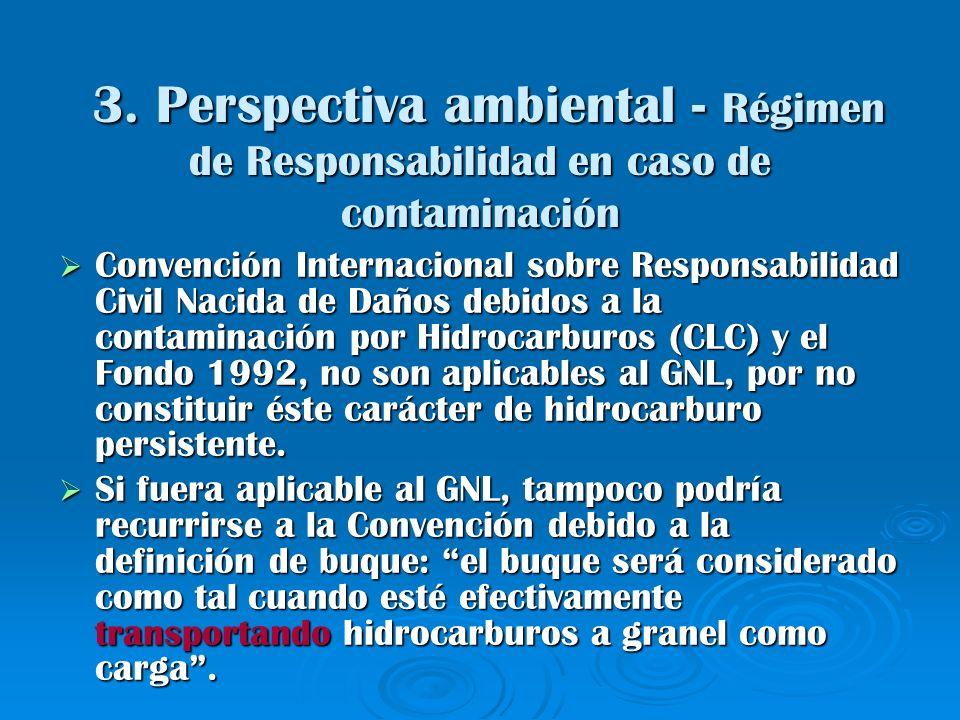 3. Perspectiva ambiental - Régimen de Responsabilidad en caso de contaminación