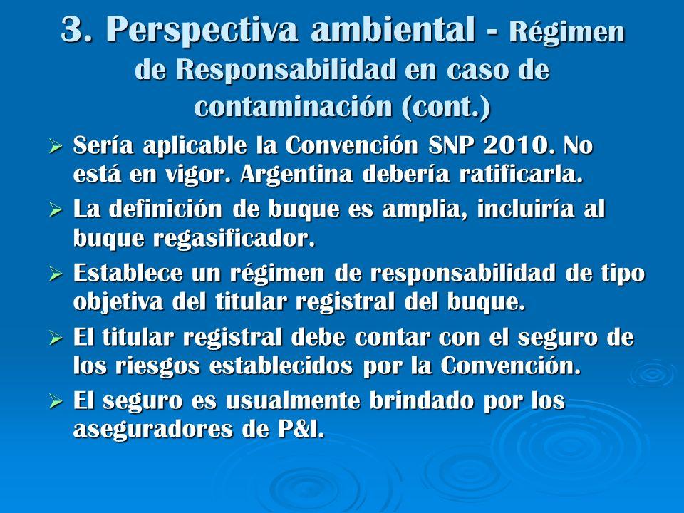 3. Perspectiva ambiental - Régimen de Responsabilidad en caso de contaminación (cont.)