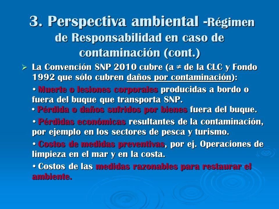 3. Perspectiva ambiental -Régimen de Responsabilidad en caso de contaminación (cont.)