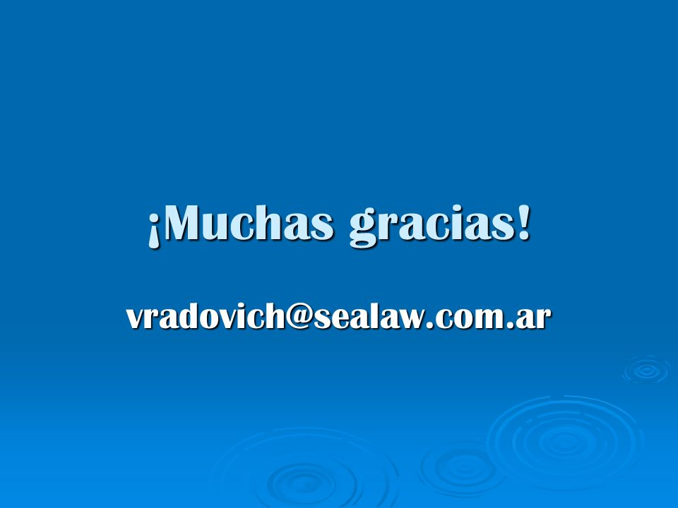 ¡Muchas gracias! vradovich@sealaw.com.ar
