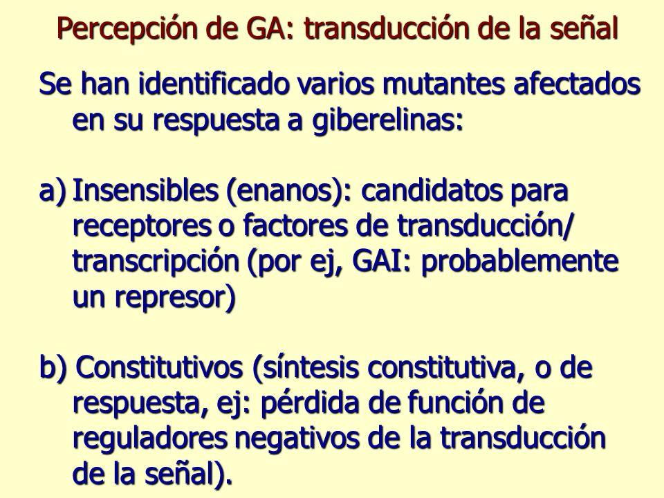 Percepción de GA: transducción de la señal