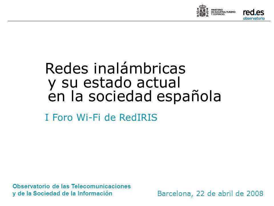 Redes inalámbricas y su estado actual en la sociedad española