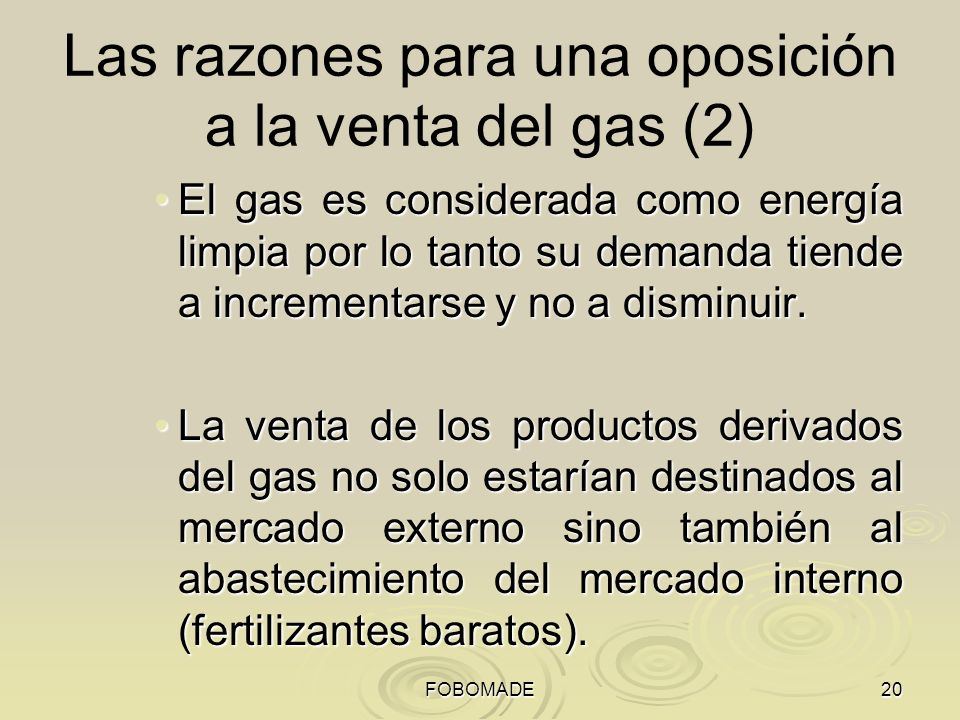 Las razones para una oposición a la venta del gas (2)