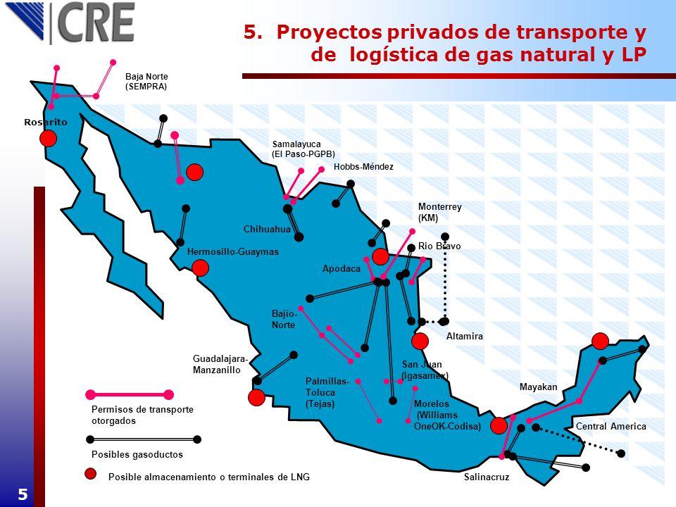5. Proyectos privados de transporte y de logística de gas natural y LP