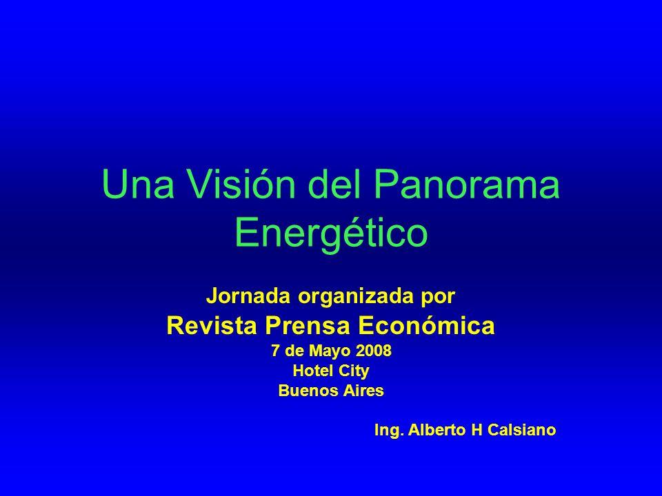 Una Visión del Panorama Energético