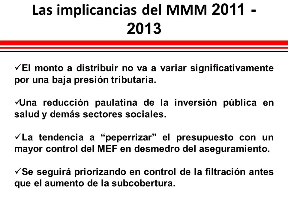 Las implicancias del MMM 2011 - 2013
