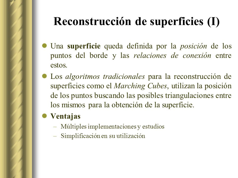 Reconstrucción de superficies (I)