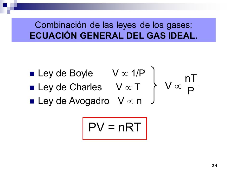 ECUACIÓN GENERAL DEL GAS IDEAL.