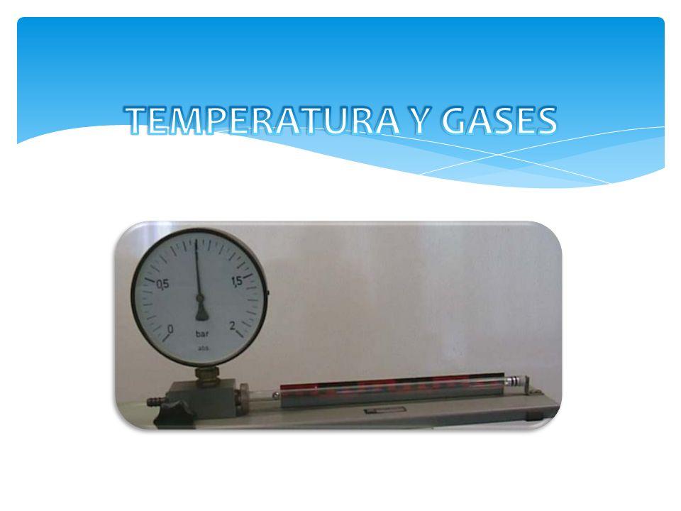 TEMPERATURA Y GASES