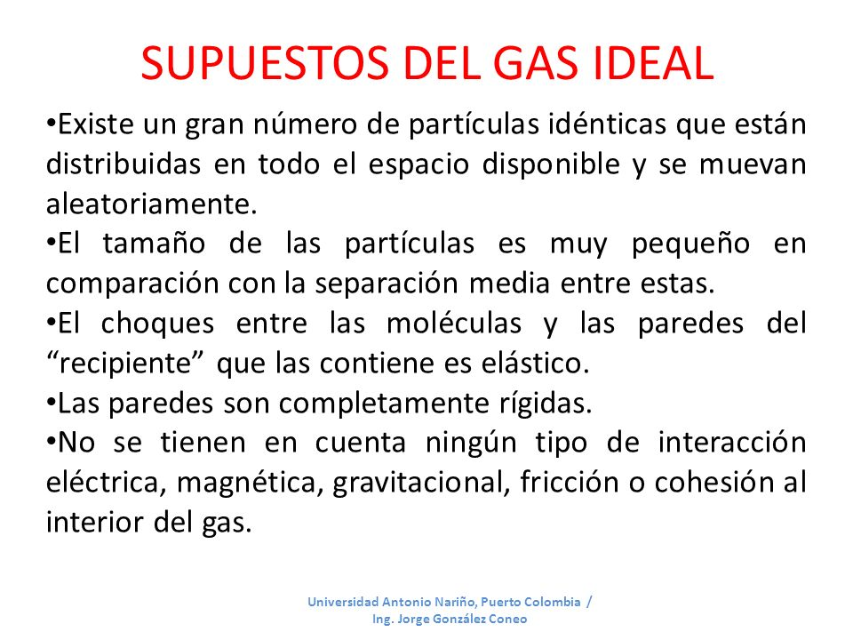 SUPUESTOS DEL GAS IDEAL