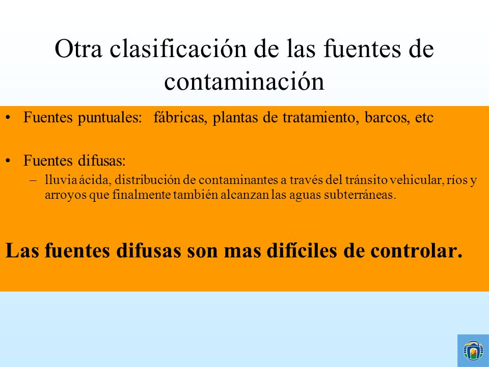 Otra clasificación de las fuentes de contaminación
