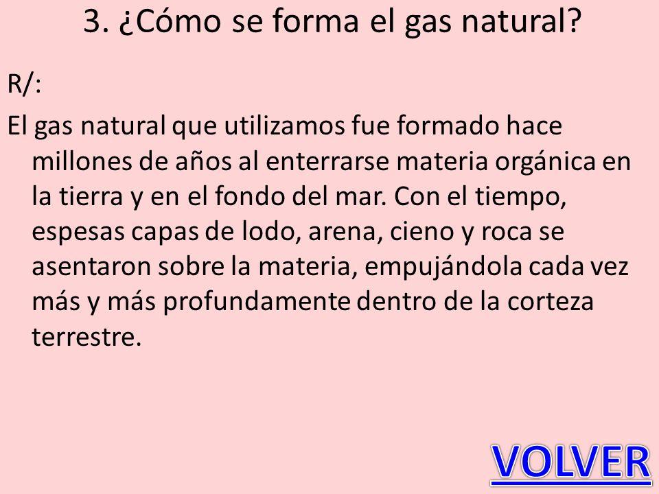 3. ¿Cómo se forma el gas natural