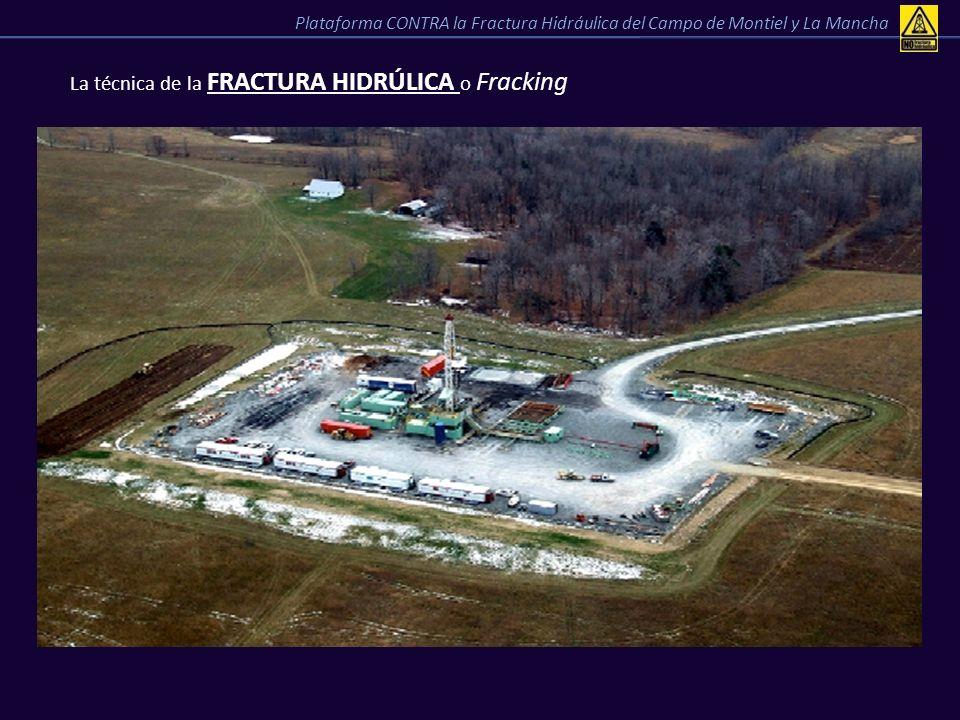 La técnica de la FRACTURA HIDRÚLICA o Fracking