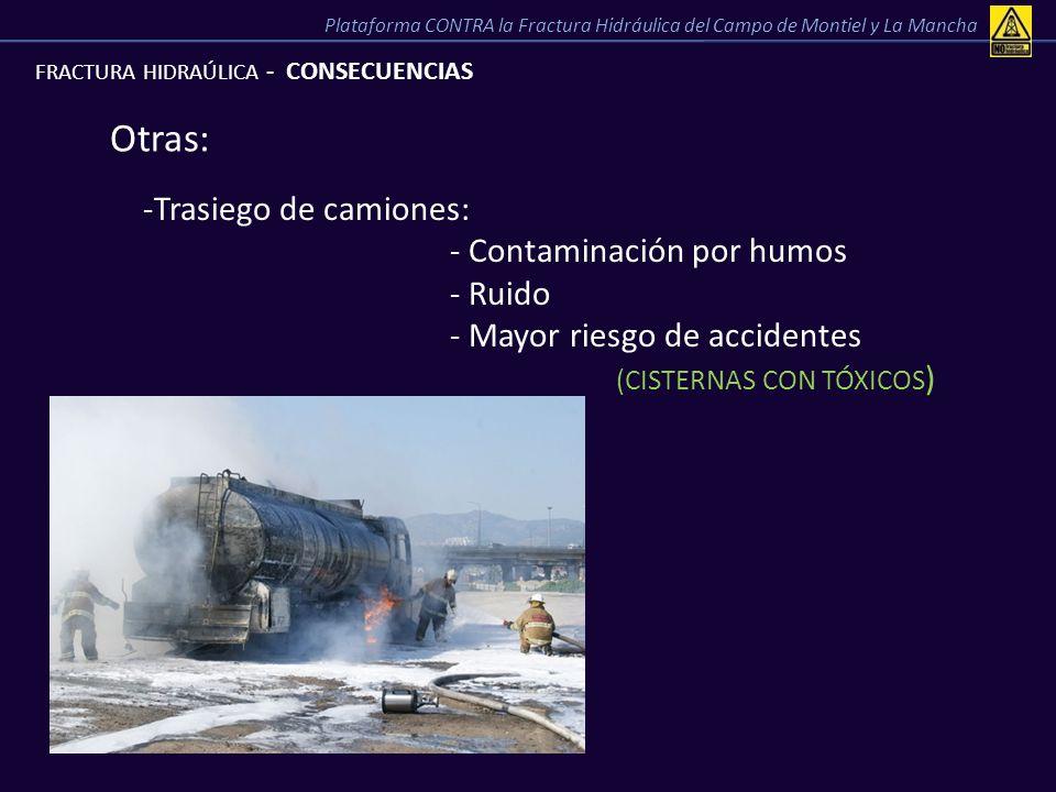 Otras: Trasiego de camiones: - Contaminación por humos - Ruido