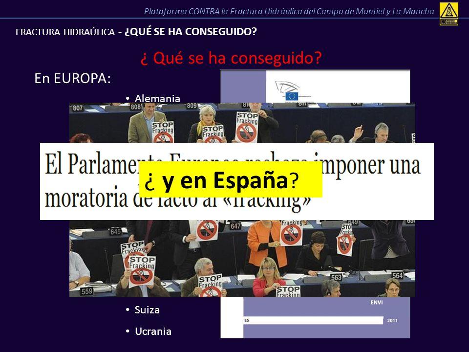 ¿ y en España ¿ Qué se ha conseguido En EUROPA: Alemania MORATORIA