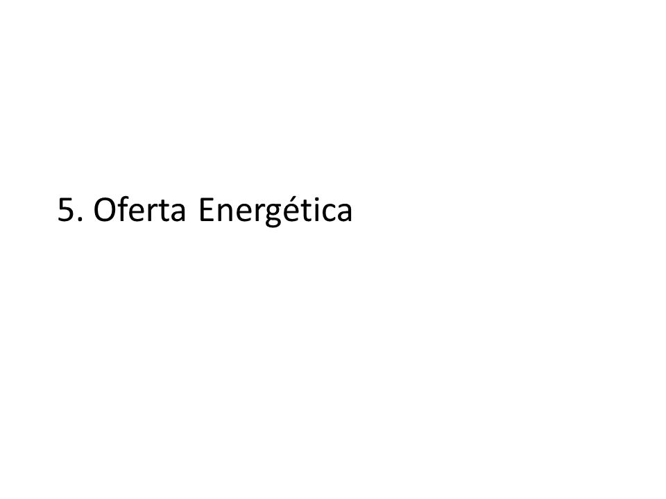 5. Oferta Energética