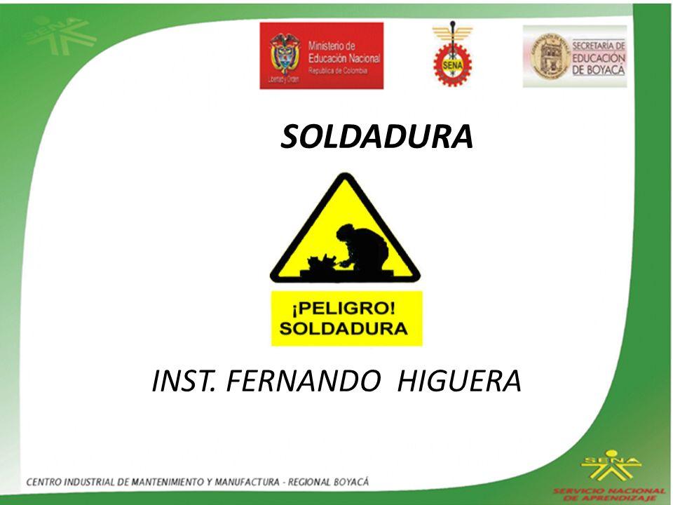 SOLDADURA INST. FERNANDO HIGUERA