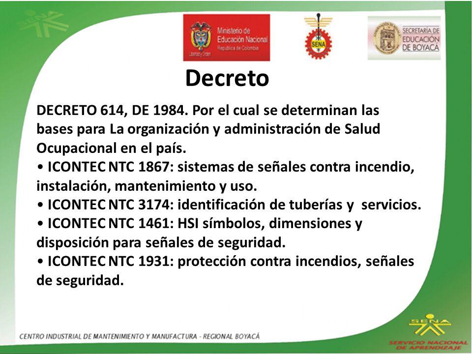 • ICONTEC NTC 3174: identificación de tuberías y servicios.