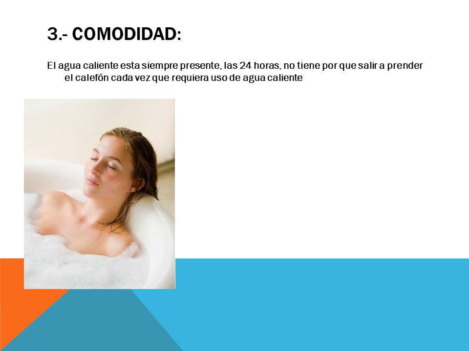 3.- COMODIDAD:
