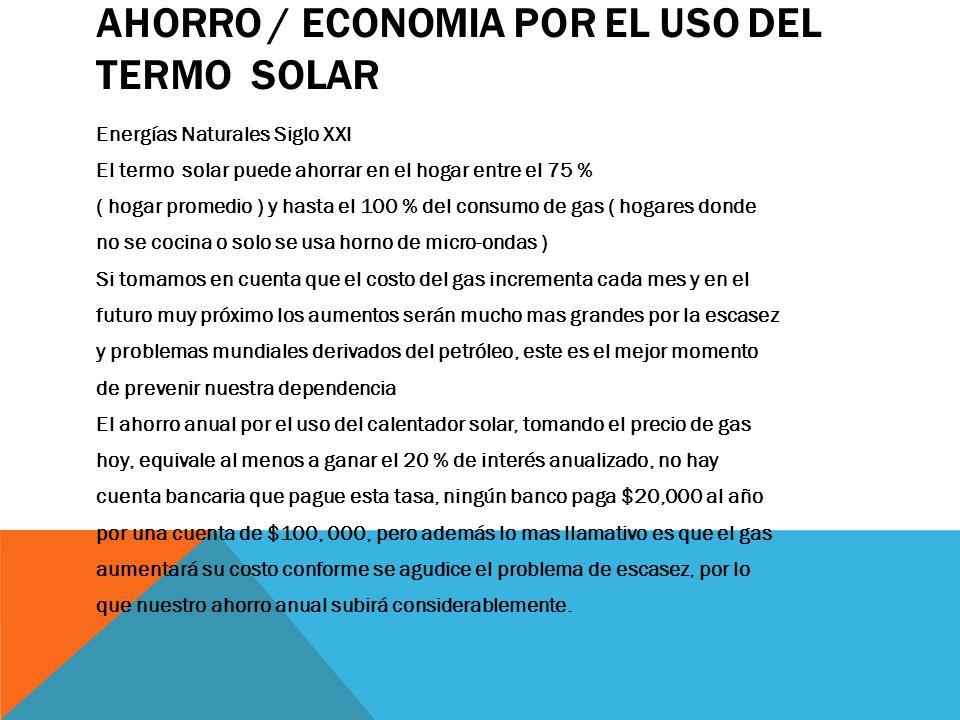 AHORRO / ECONOMIA POR EL USO DEL TERMO SOLAR