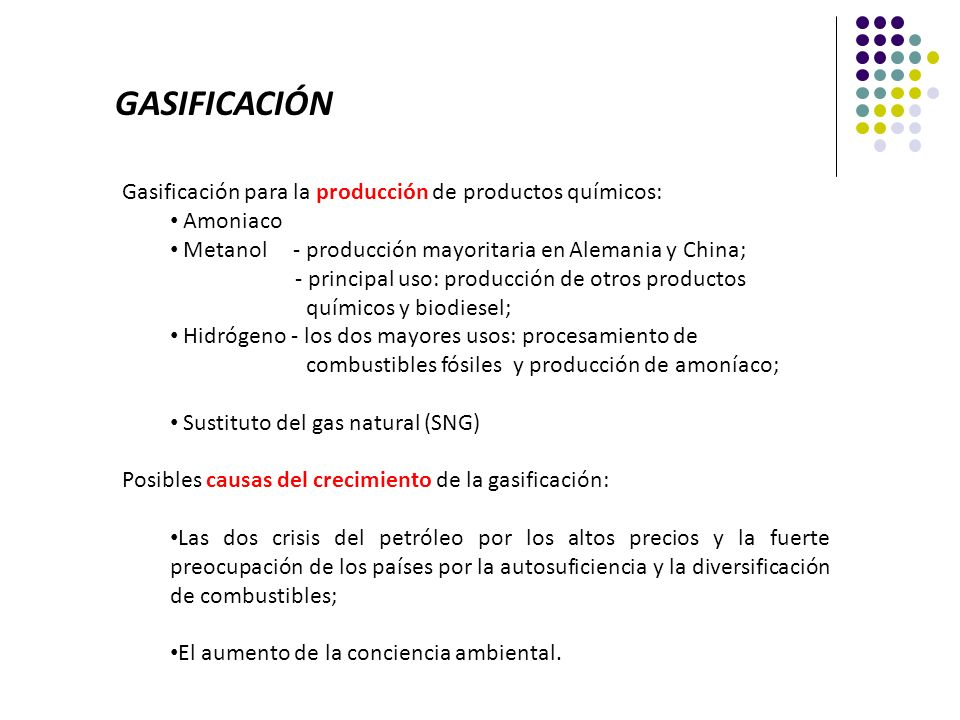 GASIFICACIÓN Gasificación para la producción de productos químicos: