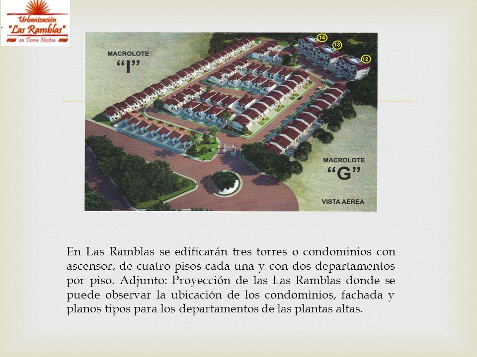 En Las Ramblas se edificarán tres torres o condominios con ascensor, de cuatro pisos cada una y con dos departamentos por piso.