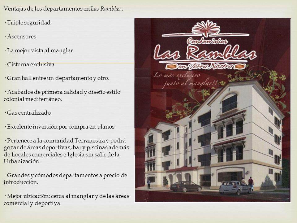 Ventajas de los departamentos en Las Ramblas :