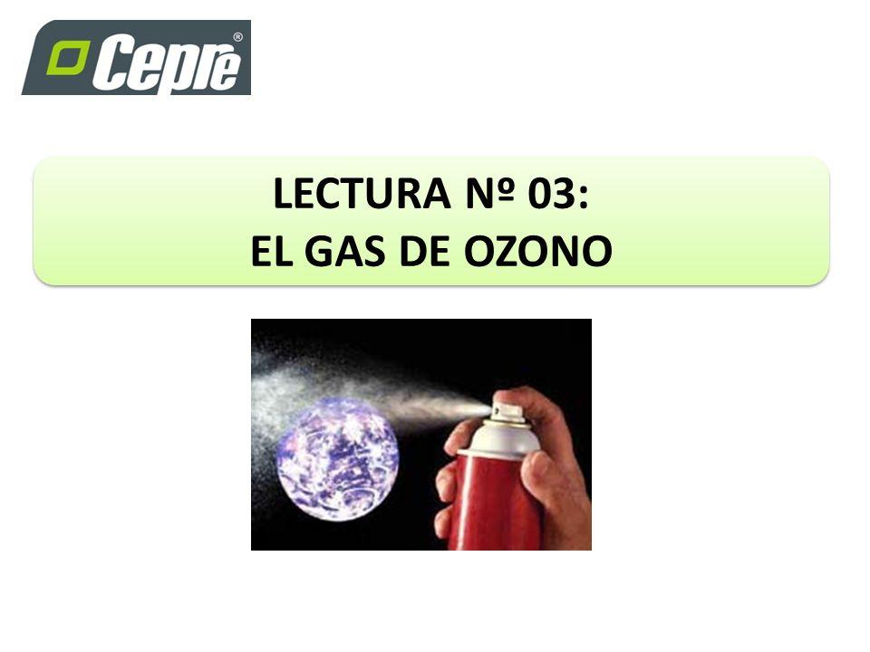 LECTURA Nº 03: EL GAS DE OZONO
