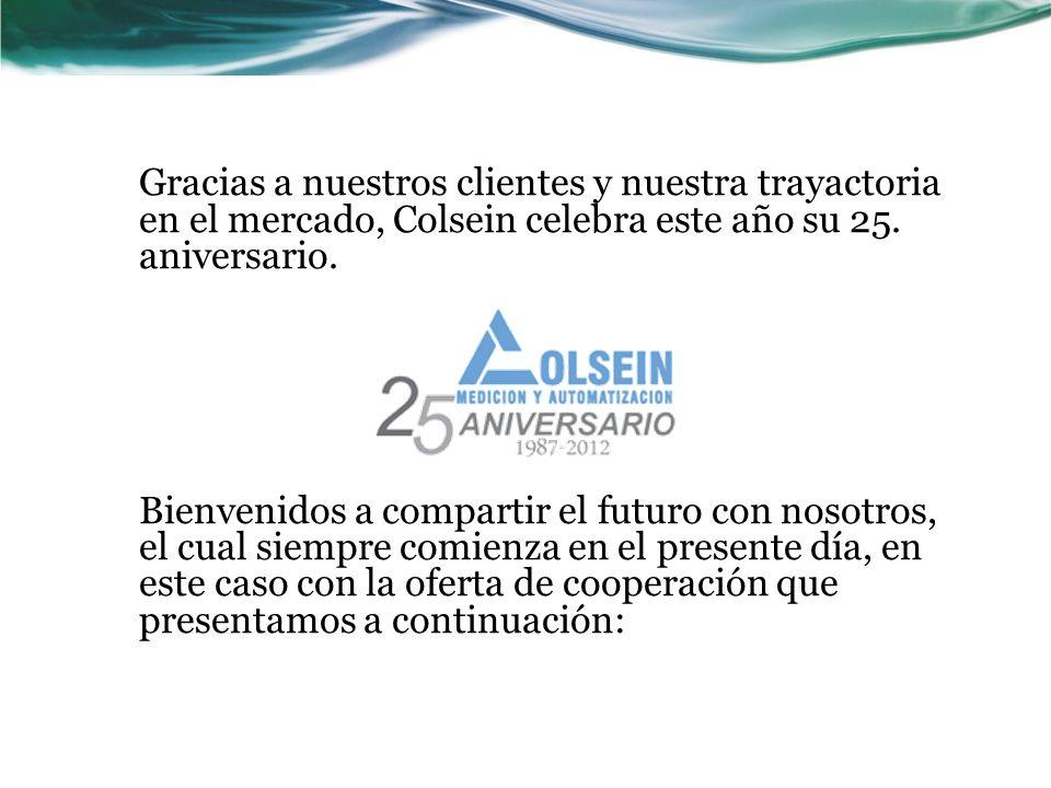 Gracias a nuestros clientes y nuestra trayactoria en el mercado, Colsein celebra este año su 25. aniversario.