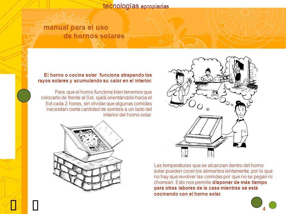 Ü Ü tecnologías apropiadas manual para el uso de hornos solares
