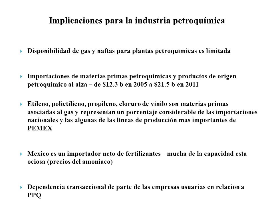 Implicaciones para la industria petroquímica