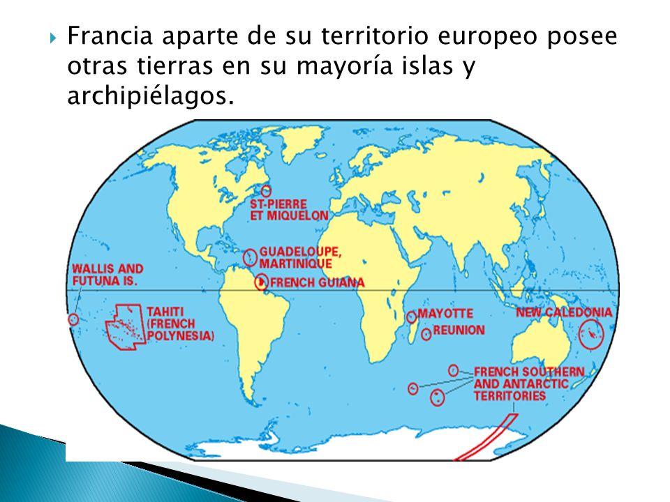 Francia aparte de su territorio europeo posee otras tierras en su mayoría islas y archipiélagos.