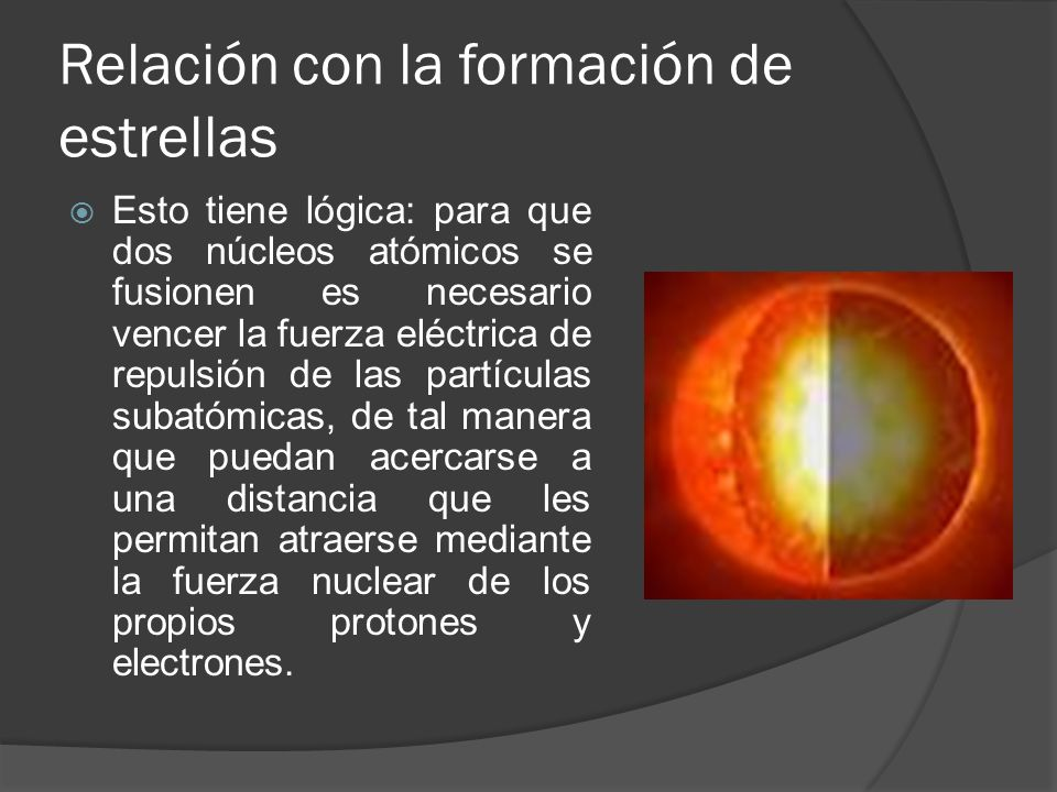 Relación con la formación de estrellas