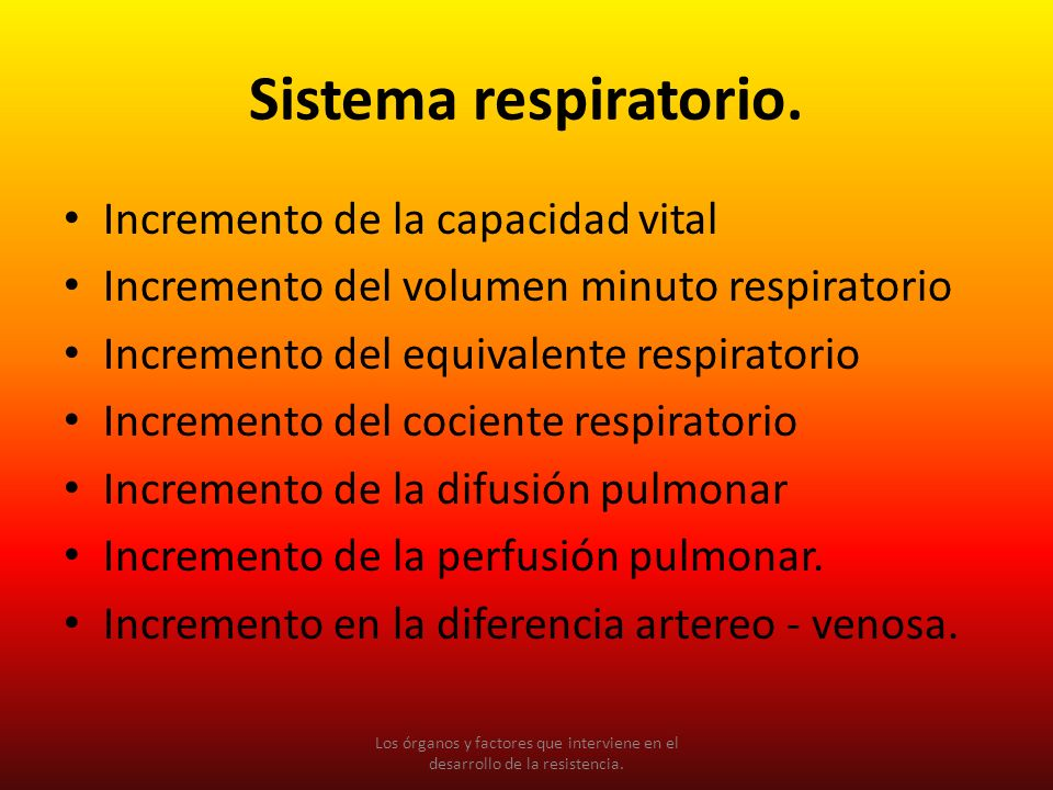 Sistema respiratorio. Incremento de la capacidad vital