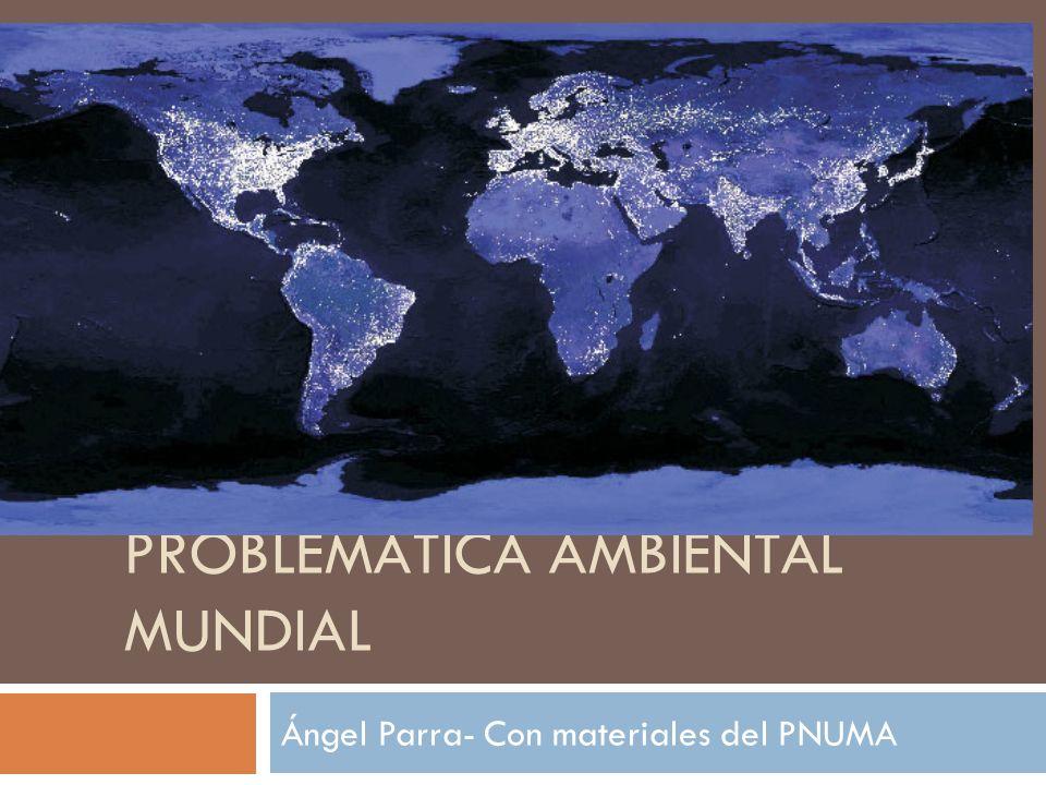Problemática Ambiental Mundial