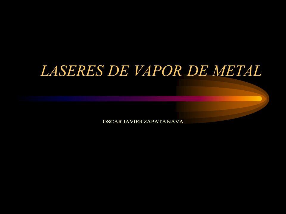 LASERES DE VAPOR DE METAL