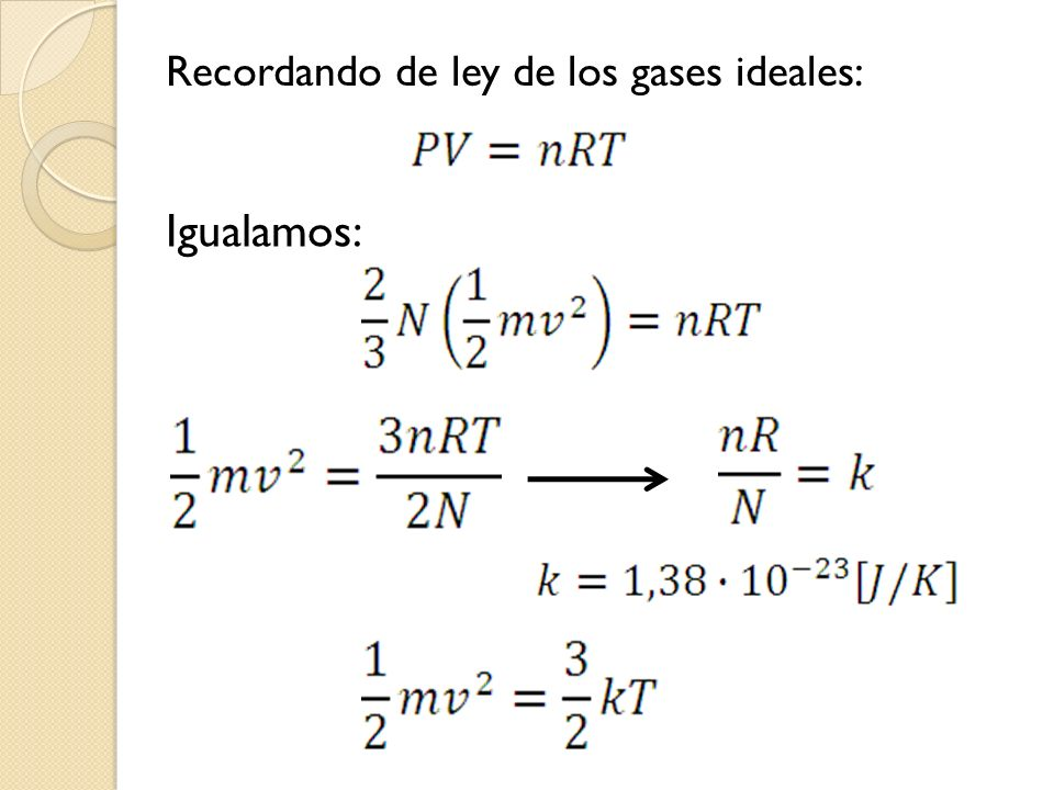 Recordando de ley de los gases ideales: