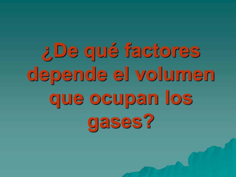 ¿De qué factores depende el volumen que ocupan los gases