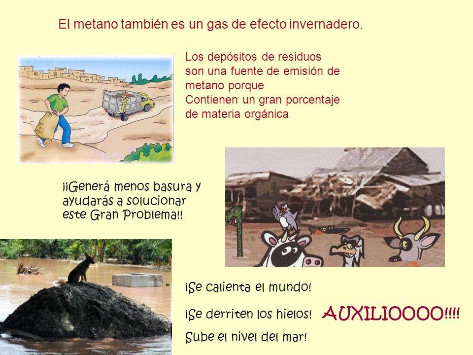 El metano también es un gas de efecto invernadero.