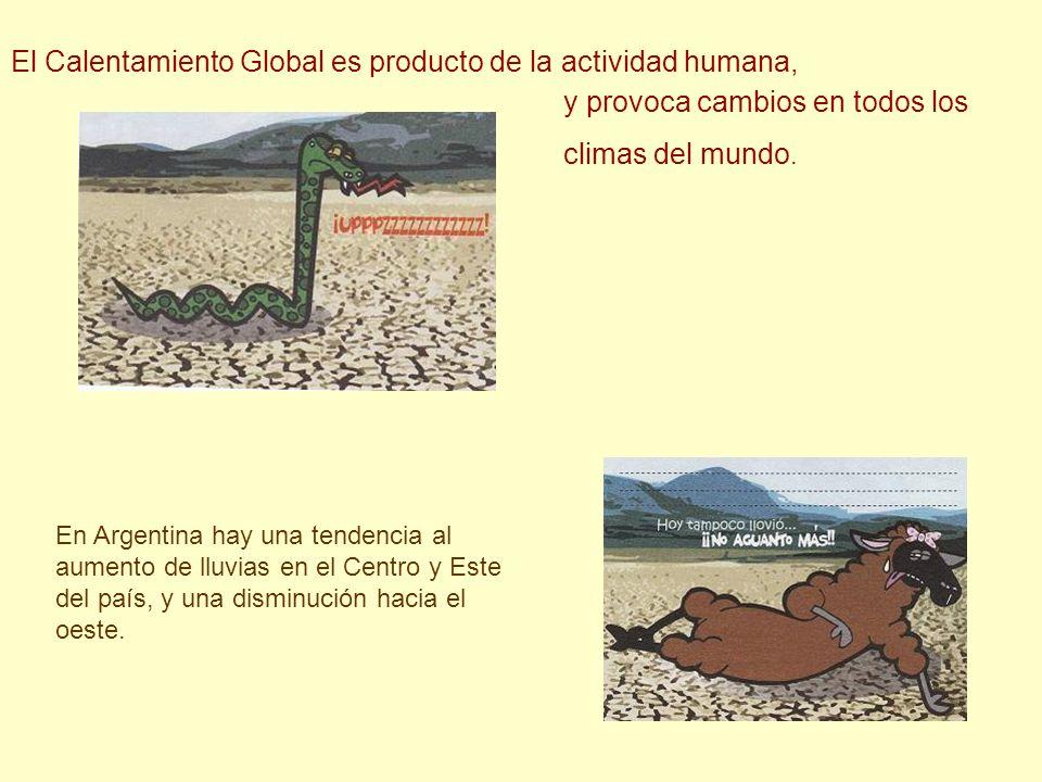El Calentamiento Global es producto de la actividad humana,