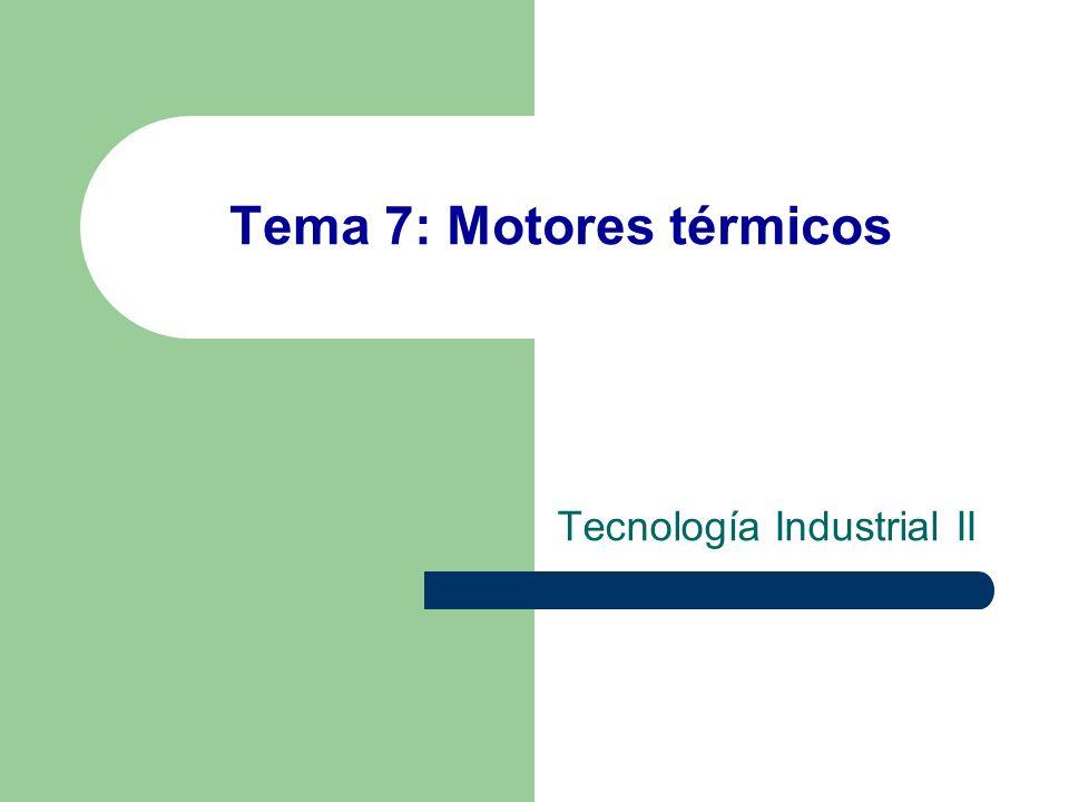 Tema 7: Motores térmicos