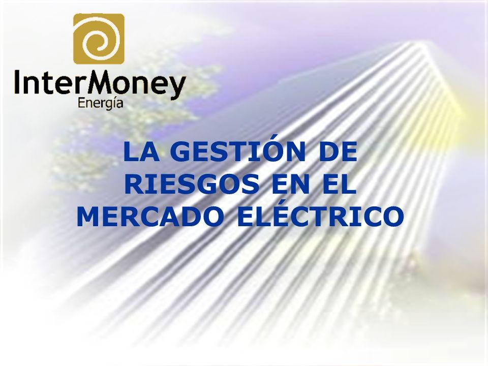 LA GESTIÓN DE RIESGOS EN EL MERCADO ELÉCTRICO