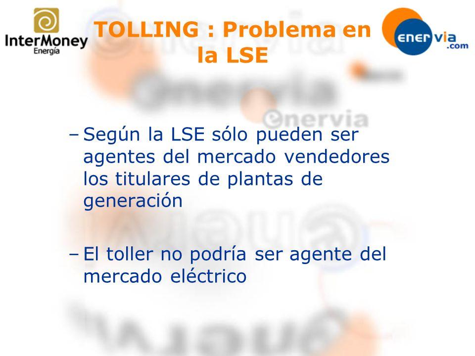 TOLLING : Problema en la LSE