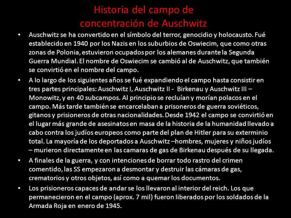 Historia del campo de concentración de Auschwitz
