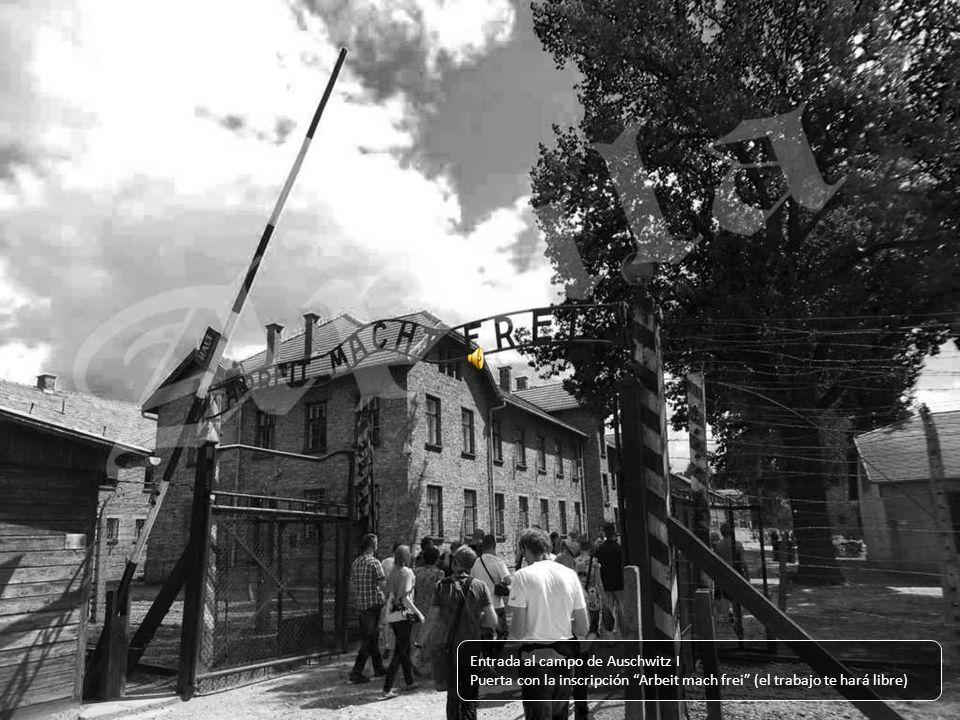 Entrada al campo de Auschwitz I